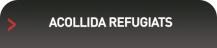 ACOLLIDA REFUGIATS