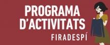 Programa activitats Firadespí