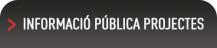 Informació pública projectes