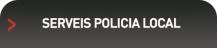 Serveis policia local